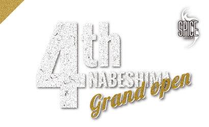 4th NABESHIMA Grand Open